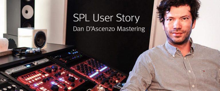 SPL User Story: Dan D'Ascenzo Mastering