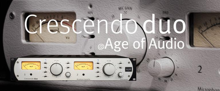 Crescendo duo @ Age of Audio