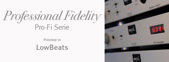 SPL Professional Fidelity Serie im HiFi-Online-Magazin LowBeats