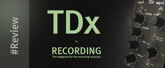 *TDx in Recording Magazine
