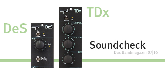 Soundcheck – SPL TDx and DeS 500 series modules