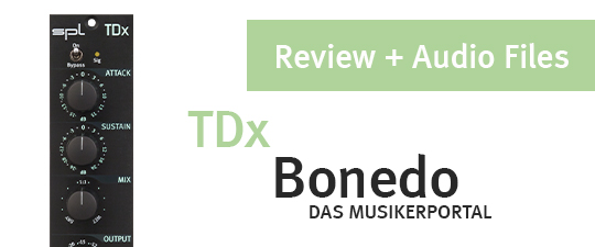 SPL TDx – Transient Designer review at Bonedo (featuring sound examples)
